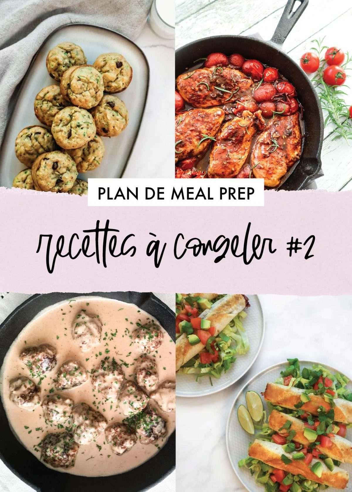 Plan de meal prep - Recettes à congeler - Congélation